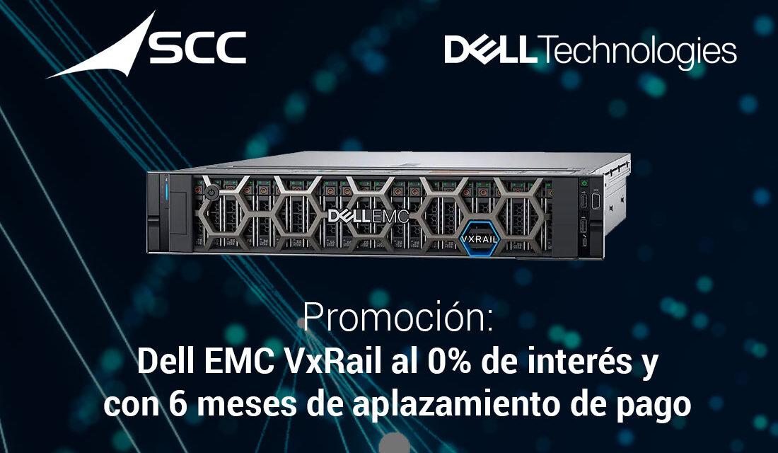 Aproveche ahora esta promoción de SCC y modernice su data center y su infraestructura IT, con la infraestructura hiperconvergente de Dell EMC VxRail